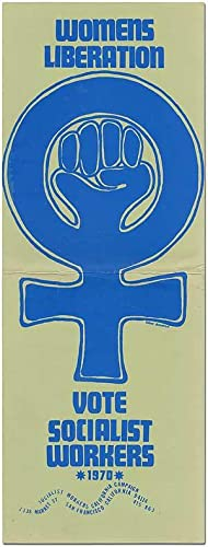 [Poster]: Womens Liberation. Vote Socialist Workers 1970