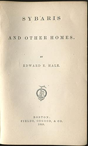 Sybaris and Other Homes: HALE, Edward E.