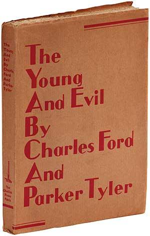 The Young and Evil: FORD, Charles [Henri]