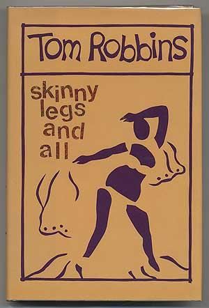 Skinny Legs and All: ROBBINS, Tom
