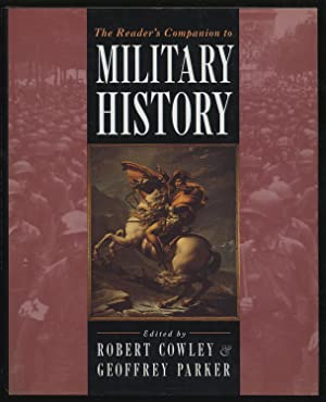 The Reader's Companion to Military History: COWLEY, Robert and