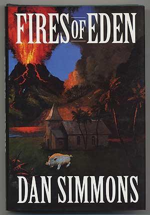 Fires of Eden: SIMMONS, Dan