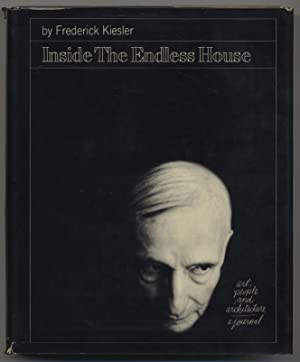 Inside the Endless House. Art, People and: KIESLER, Frederick