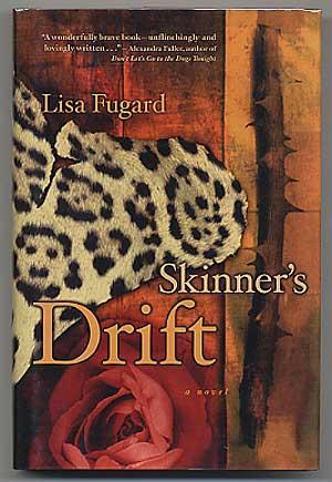 Skinner's Drift: A Novel: FUGARD, Lisa