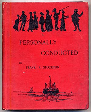 Personally Conducted: STOCKTON, Frank R.