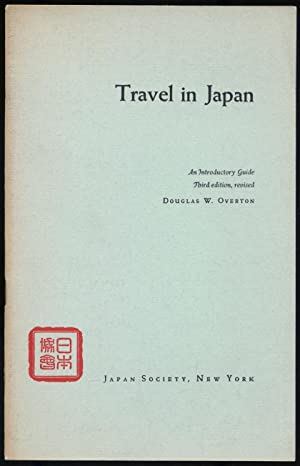 Travel in Japan: An Introductory Guide: OVERTON, Douglas W.