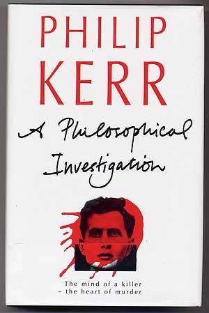 A Philosophical Investigation: KERR, Philip