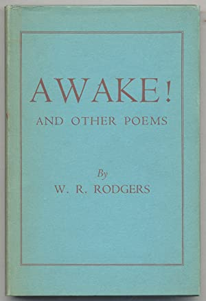 Awake! and Other Poems: RODGERS, W.R.