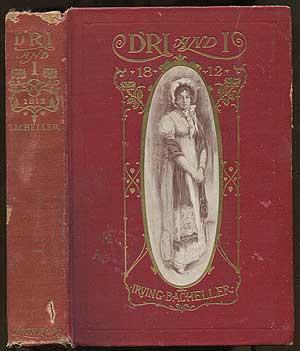 D'ri and I.: BACHELLER, Irving