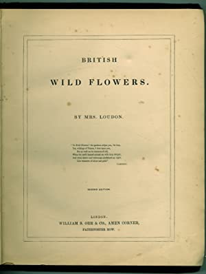 British Wild Flowers: LOUDON, Mrs. [Jane]