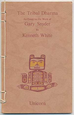 The Tribal Dharma: An Essay on the Work of Gary Snyder