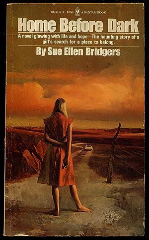 Home Before Dark: BRIDGERS, Sue Ellen