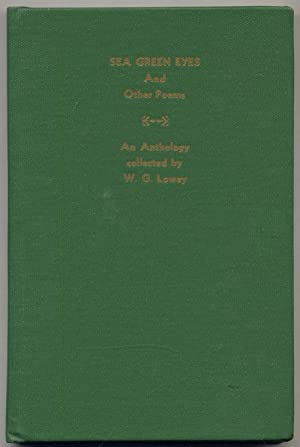 Sea Green Eyes and Other Poems: An Anthology of Previously Unpublished Poems