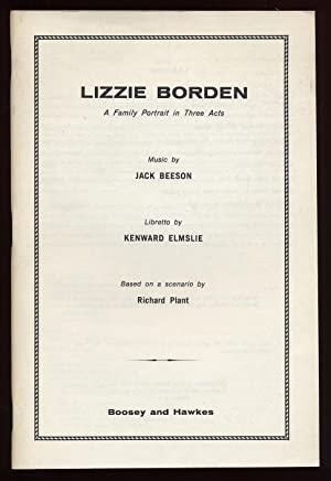 Lizzie Borden: A Family Portrait in Three: ELMSLIE, Kenward, libretto;