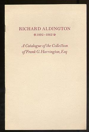 Richard Aldington 1892-1962: A Catalogue of The