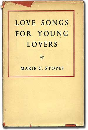 Love Songs for Young Lovers: STOPES, Marie C.