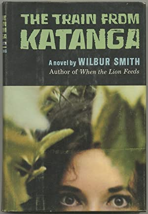 The Train from Katanga: SMITH, Wilbur