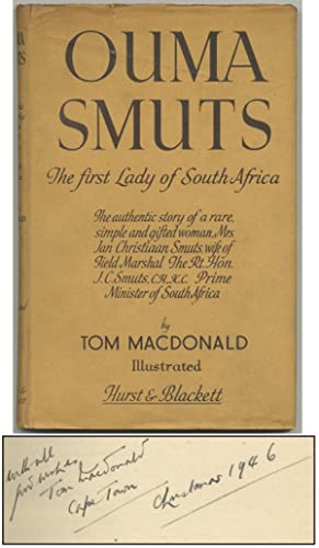 Ouma Smuts: The First Lady of South Africa