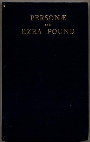 Personae: The Collected Poems of Ezra Pound.: POUND, Ezra