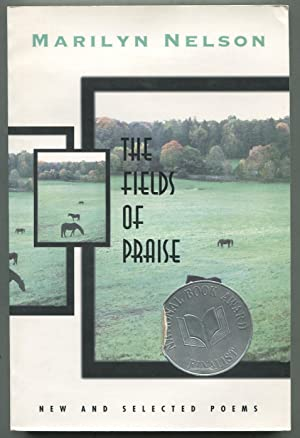 The Fields of Praise: New and Selected Poems: NELSON, Marilyn