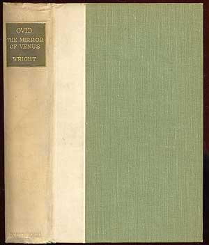 The Mirror of Venus: Love Poems and: Ovid (Translated by