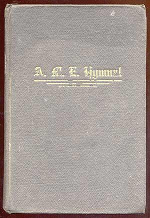 The African Methodist Episcopal Church Hymn and Tune Book Adapted to the Doctrines and Usages of ...