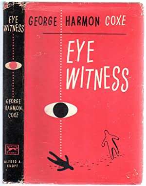 Eye Witness: COXE, George Harmon