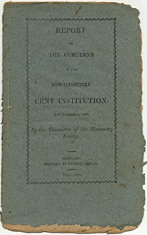 Report on the Concerns of the New-Hampshire Cent Institution, for September, 1816