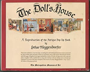 The Doll's House: A Reproduction of the Antique Pop-Up Book: MEGGENDORFER, Lothar. ...