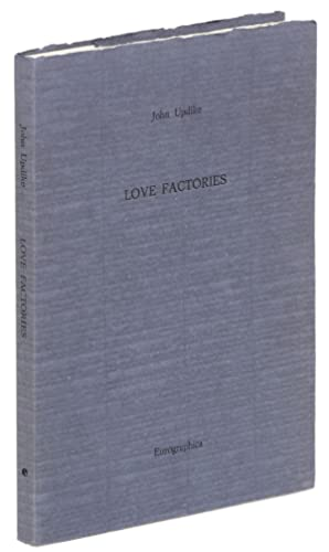 Love Factories:Three Stories, with a Foreword: UPDIKE, John