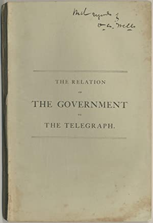 The Relation of the Government to the Telegraph, or a Review of the Two Propositions Now Pending ...