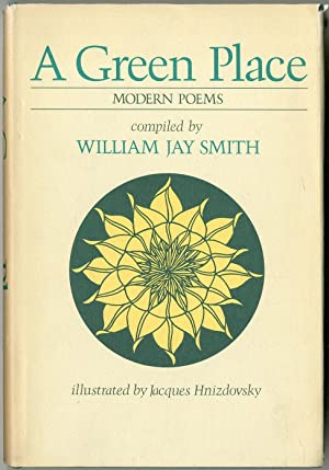 A Green Place: Modern Poems: SMITH, William Jay, Compiled by
