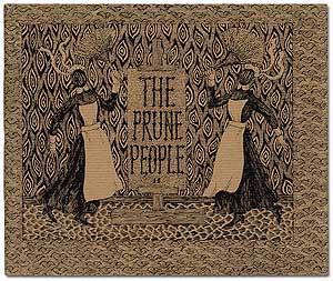 The Prune People II: GOREY, Edward