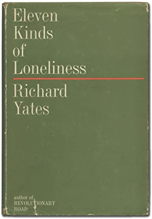 Eleven Kinds of Loneliness: YATES, Richard