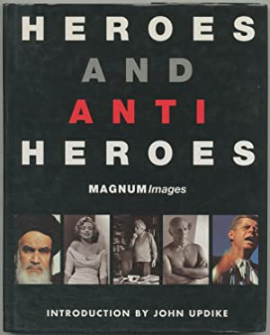 Heroes and Anti Heroes: Magnum Images. Introduction
