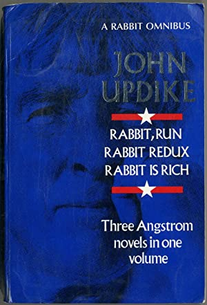 A Rabbit Omnibus: Rabbit Run, Rabbit Redux, Rabbit is Rich