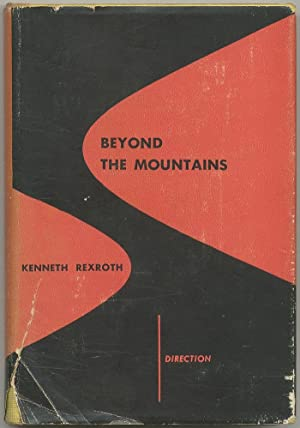 Beyond the Mountains: REXROTH, Kenneth