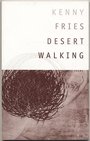 Desert Walking: Poems: FRIES, Kenny