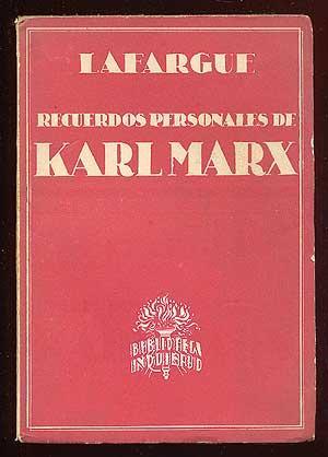 Recuerdos Personales de Karl Marx: LAFARGUE, P.