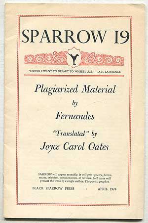 Sparrow 19: Plagiarized Material, April 1974: OATES, Joyce Carol