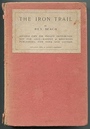 The Iron Trail: An Alaskan Romance: BEACH, Rex