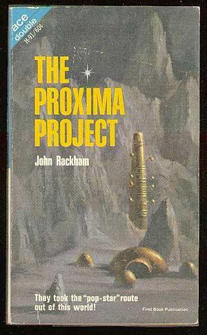 The Proxima Project: RACKHAM, John