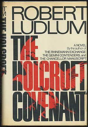 The Holcroft Covenant: LUDLUM, Robert