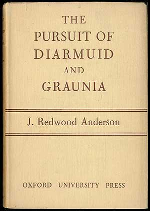 The Pursuit of Diarmuid and Graunia: Anderson, J. Redwood