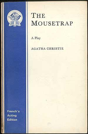 The Mousetrap: A Play in Two Acts: CHRISTIE, Agatha