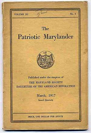 The Patriotic Marylander: Vol. III, No. 3, Third Quarter, March, 1917: PARR, Mrs. Chas. E. & Mr...