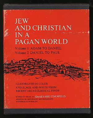 Jew and Christian in a Pagan World- Volume 1: Adam to Daniel, Volume 2: Daniel to Paul-illustrated ...