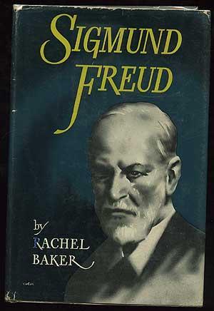 Sigmund Freud: BAKER, Rachel