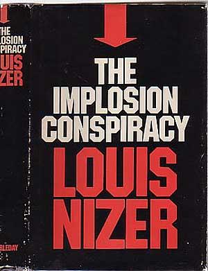 The Implosion Conspiracy: NIZER, Louis
