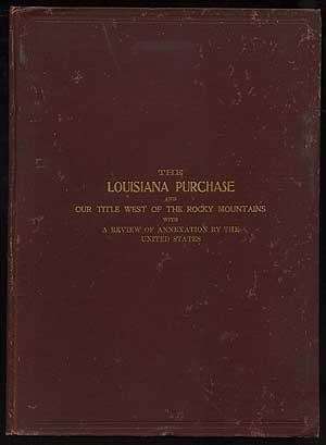 The Louisiana Purchase : Our Title West: HERMANN, Binger